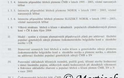 Sborník - Monitoring vývoje populací genetických zdrojů plemen českomoravského belgického koně a slezského norika a plemene Norika v ČR v období let 1995 - 2003 3