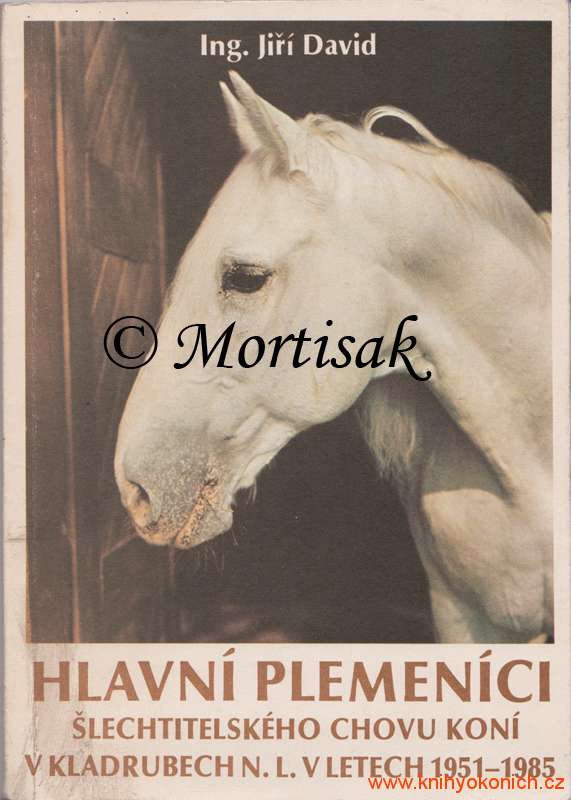 Hlavní-plemeníci-šlechtitelského-chovu-koní-v-Kladrubech-nad-Labem-v-letech-1951-1985.jpg